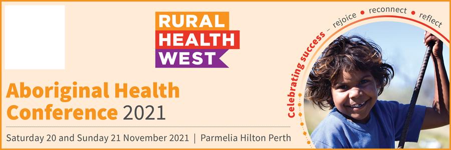 Aboriginal Health Conference 2021