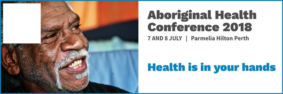Aboriginal Health Conference 2018