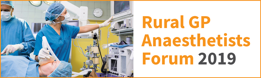 Rural-GP-Anaesthetists-Forum_EA_1000pxW