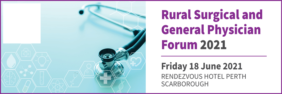 Rural Surgical and General Physician Forum 2021