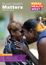 Rural Health Matters Issue 55 Spring 2021