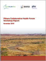 Pilbara collaborative health forum report cover