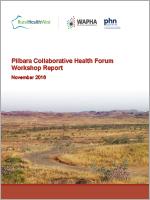 Pilbara collaborative health forum report cover