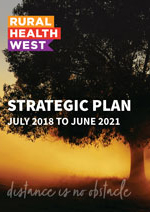 Rural Health West Strategic Plan 2018-2021