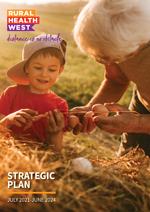 Rural Health West Strategic Plan 2021-2024